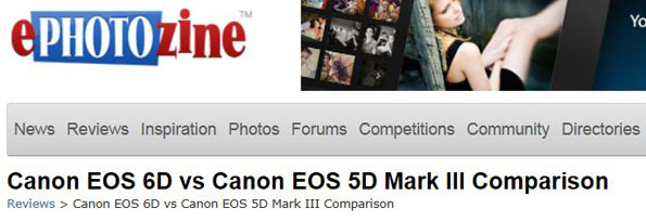 Canon 6D vs 5D Mark III Comparison at ePHOTOzine